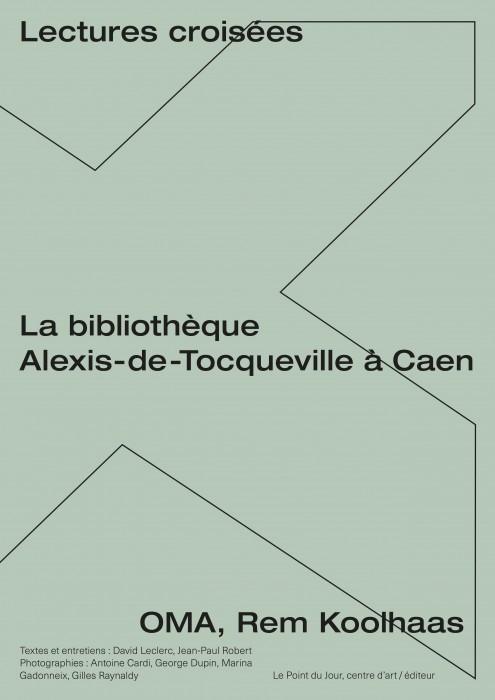 Lectures croisées : La bibliothèques Alexis de Tocqueville à Caen, OMA, Rem Koolhaas